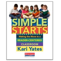 Simple Starts; Making the Move to a Reader-Centered Classroom