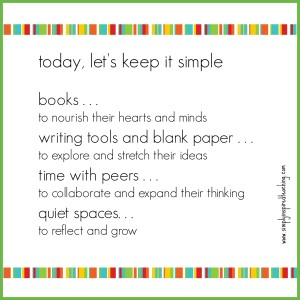 Today, Keep It Simple