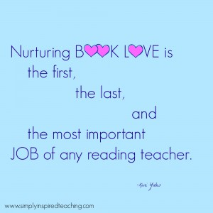 Nurturing Book Love is Job #1