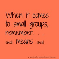 Keeping Small Groups Small