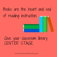 Giving the Classroom Library Center Stage