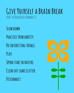 Teachers Need Brain Breaks, Too!  7 Ways to Take Care of Yourself This Summer