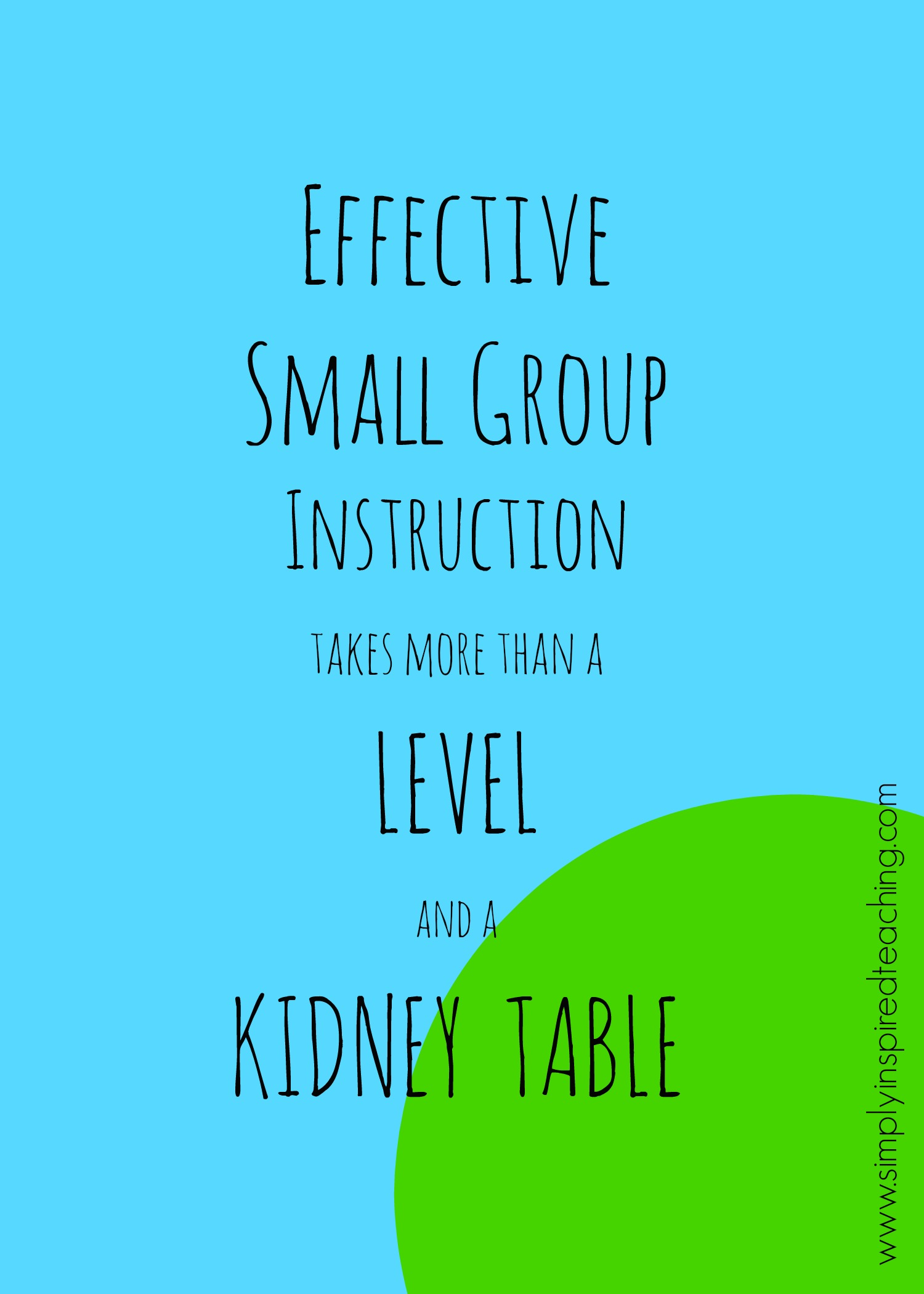 Small Group Instruction More Than A Level And Kidney Table Simply