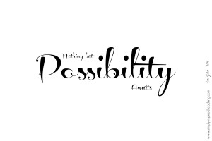 Possibility Awaits